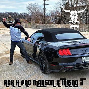 Taking It (feat. Pac Manson)