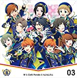 THE IDOLM@STER SideM 5th ANNIVERSARY DISC 03 W&Cafe Parade&もふもふえん(ミュージアムジカ)