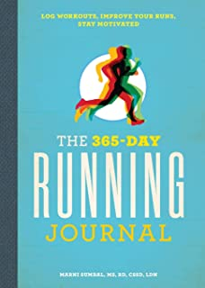 The 365-Day Running Journal: Log Workouts, Improve Your Runs, Stay Motivated