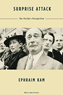 Surprise Attack: The Victim's Perspective, With a New Preface