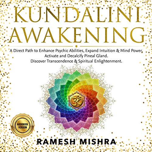 Kundalini Awakening Audiobook By Ramesh Mishra cover art