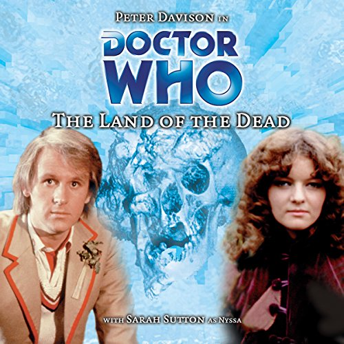 Doctor Who - The Land of the Dead audiobook cover art