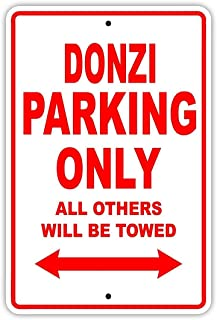 A Homim Donzi Parking Only All Others Will Be Towed Boat Ship Yacht Marina Lake Dock Yawl Craftmanship Metal Aluminum 8x12 inch; Sign Plate