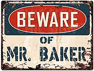 Beware Of Mr. Baker Chic Sign Vintage Retro Rustic 9