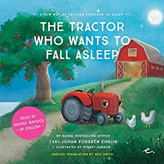 The Tractor Who Wants to Fall Asleep: UK English (A new way of getting children to sleep 3) Titelbild