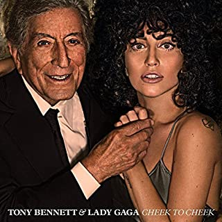 Cheek to Cheek by Tony Bennett & Lady Gaga [Music CD]