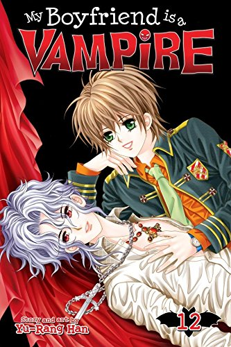 My Boyfriend Is A Vampire Vol. 12 (English Edition)