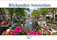 Blickpunkte Amsterdam (Wandkalender 2022 DIN A2 quer): Besondere Blickpunkte Amsterdams in aussergewoehnlichen Bildern (Monatskalender, 14 Seiten )