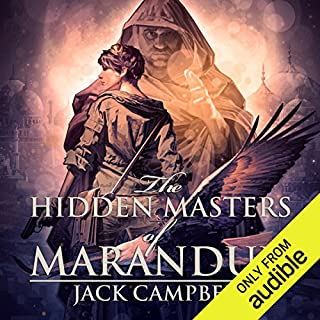 The Hidden Masters of Marandur     The Pillars of Reality, Book 2              Written by:                                                                                                                                 Jack Campbell                               Narrated by:                                                                                                                                 MacLeod Andrews                      Length: 13 hrs and 24 mins     5 ratings     Overall 4.8