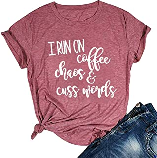 I Run On Coffee Chaos Cuss Words Shirt Women Funny Letter Print T-Shirt Summer Short Sleeve Casual Tops Tee