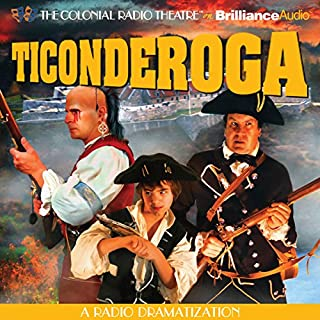 Ticonderoga     A Radio Dramatization              By:                                                                                                                                 Jerry Robbins                               Narrated by:                                                                                                                                 Jerry Robbins,                                                                                        J.T. Turner,                                                                                        Joseph Zamparelli,                   and others                 Length: 9 hrs and 25 mins     97 ratings     Overall 4.7