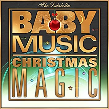 The Lulabelles: Baby Music Christmas Magic
