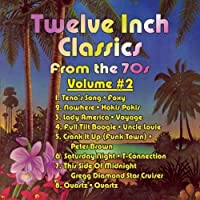 Twelve Inch Classics from the 70s Volume 2 by Foxy