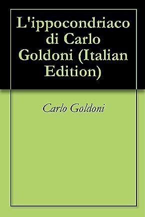 Lippocondriaco di Carlo Goldoni