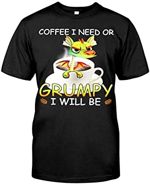 Coffee I Need Or Grumpy I Will Be Funny Cuteshirts undefined Posters are Available at