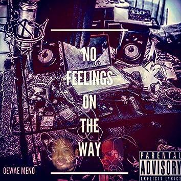 No Feelings on the Way