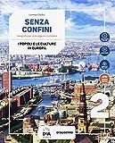 Senza confini. Per la Scuola media. Con e-book. Con espansione online. Con Libro: Atlante. Con DVD-ROM (Vol. 2)