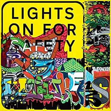Lights on for Safety
