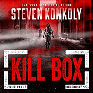 Kill Box: A Post-Apocalyptic Pandemic Thriller     The Zulu Virus Chronicles, Book 2              Auteur(s):                                                                                                                                 Steven Konkoly                               Narrateur(s):                                                                                                                                 Charles Hubbell                      Durée: 8 h et 59 min     3 évaluations     Au global 4,0