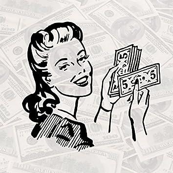 That Money Make Her