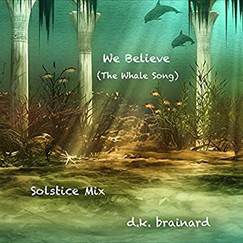 We Believe (The Whale Song)