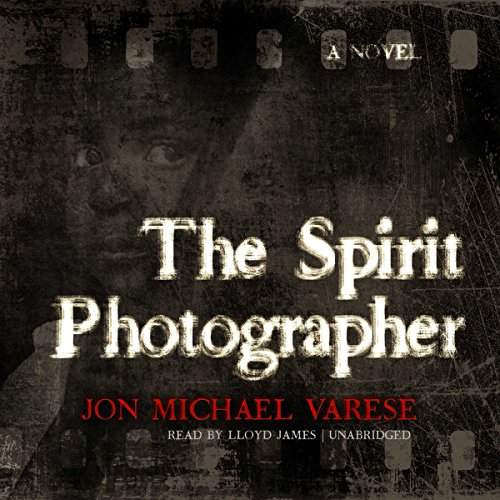 The Spirit Photographer: A Novel audiobook cover art