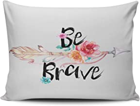 Fanaing Bedroom Custom Decor Be Brave Arrow Flowers Pillowcase Soft Zippered Gray Pink Throw Pillow Cover Cushion Case Fashion Design One-Side Printed Boudoir 12x16 inches