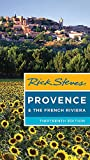 Rick Steves Provence & the French Riviera (Thirteenth Edition) [Idioma Inglés]