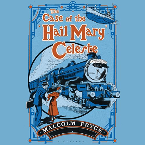 The Case of the 'Hail Mary' Celeste cover art