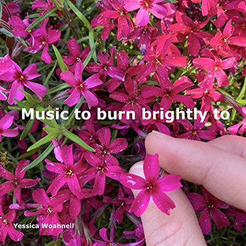 Music to burn brightly to