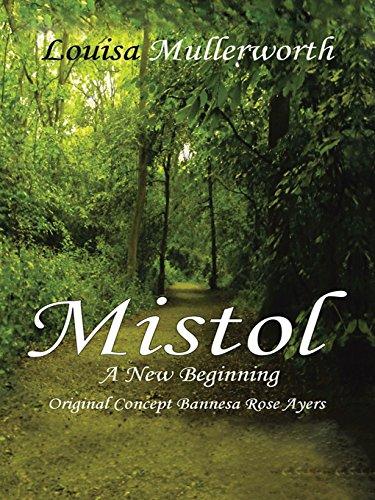 Mistol: A New Beginning (English Edition)