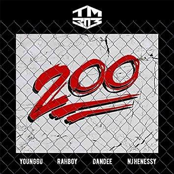200 (feat. Younggu, Rahboy, Dandee & NJ Henessy)