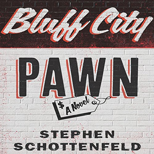 Bluff City Pawn audiobook cover art