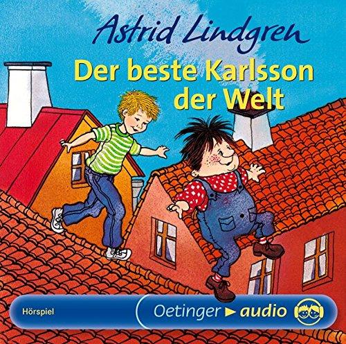 Der beste Karlsson der Welt: Hörspiel (Karlsson vom Dach)