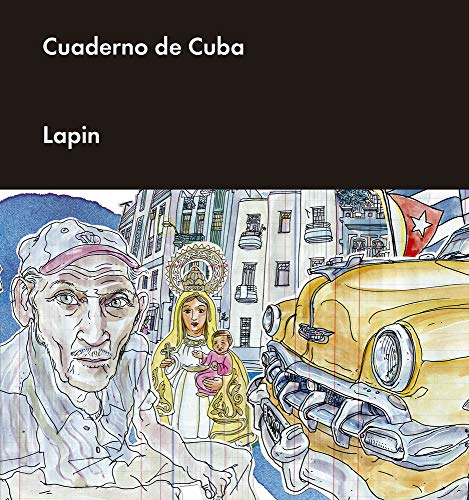 Cuaderno de Cuba (ILUSTRADOS)