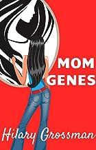 Mom Genes: A Novel (Forest River PTA Moms) (English Edition)