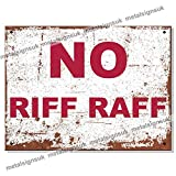 Metal Signs - <span class='highlight'>No</span> Riff Raff <span class='highlight'>Logo</span>. Man Cave Tin Metal Sign Hanging Wall Plaque Kitchen Shed Garage. Medium (20cm x 15cm)