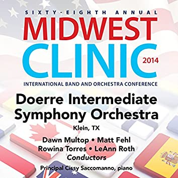 2014 Midwest Clinic: Doerre Intermediate School Symphony Orchestra (Live)