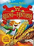 Nel Regno della Fantasia. Ediz. illustrata