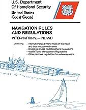 NAVIGATION RULES  AND REGULATIONS: International—Inland