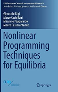 Nonlinear Programming Techniques for Equilibria (EURO Advanced Tutorials on Operational Research)