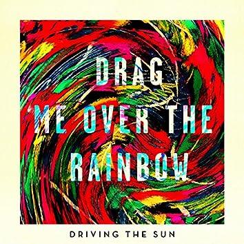 Driving the Sun