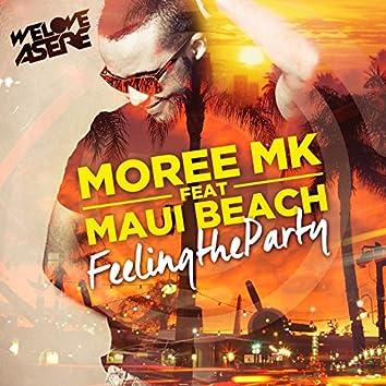 Feeling the Party (feat. Maui Beach)