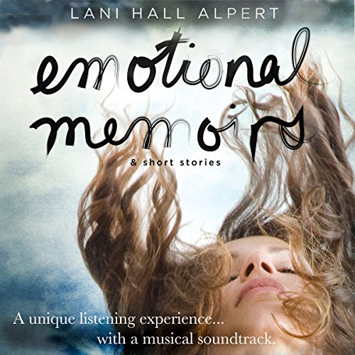 Emotional Memoirs & Short Stories audiobook cover art