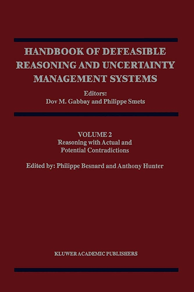 偽物分析的な土砂降りReasoning with Actual and Potential Contradictions (Handbook of Defeasible Reasoning and Uncertainty Management Systems)