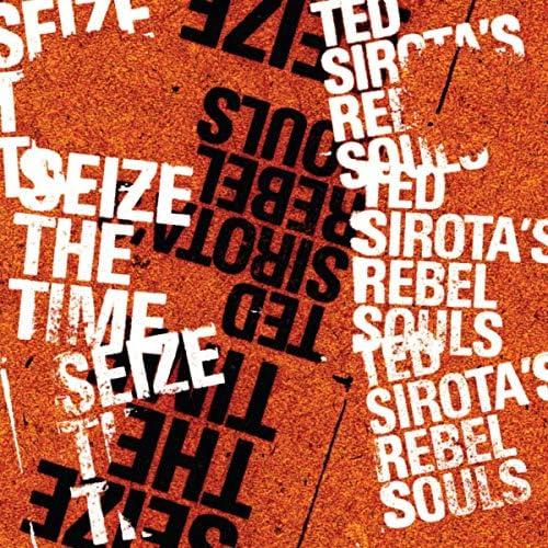 Ted Sirota's Rebel Souls