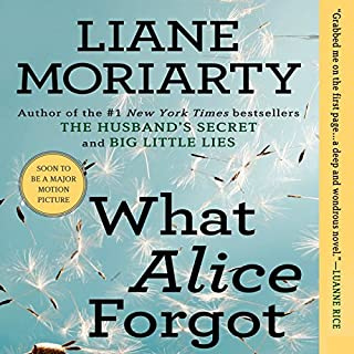 What Alice Forgot                   Written by:                                                                                                                                 Liane Moriarty                               Narrated by:                                                                                                                                 Tamara Lovatt-Smith                      Length: 13 hrs and 32 mins     80 ratings     Overall 4.3