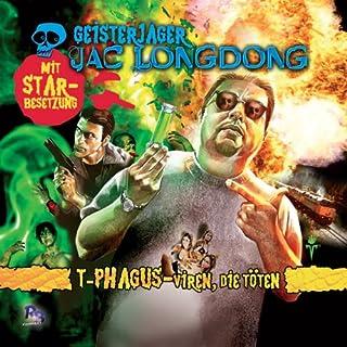T-Phagus - Viren die töten (Jac Longdong 4) Titelbild