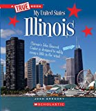 Illinois (A True Book: My United States)