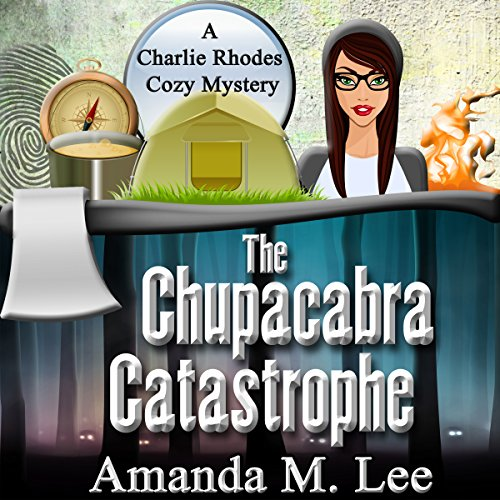 The Chupacabra Catastrophe audiobook cover art